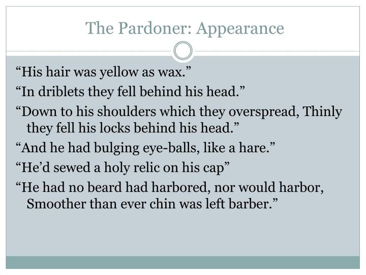 The Pardoner: Appearance