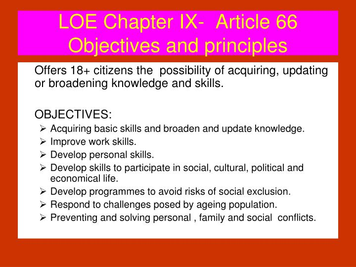 LOE Chapter IX-  Article 66 Objectives and principles