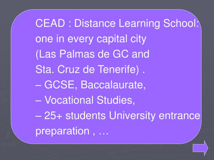 CEAD : Distance Learning School: