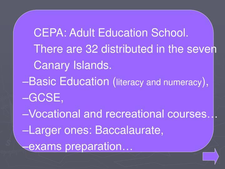 CEPA: Adult Education School.