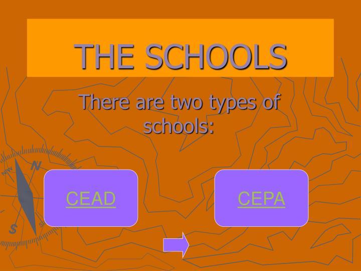 THE SCHOOLS