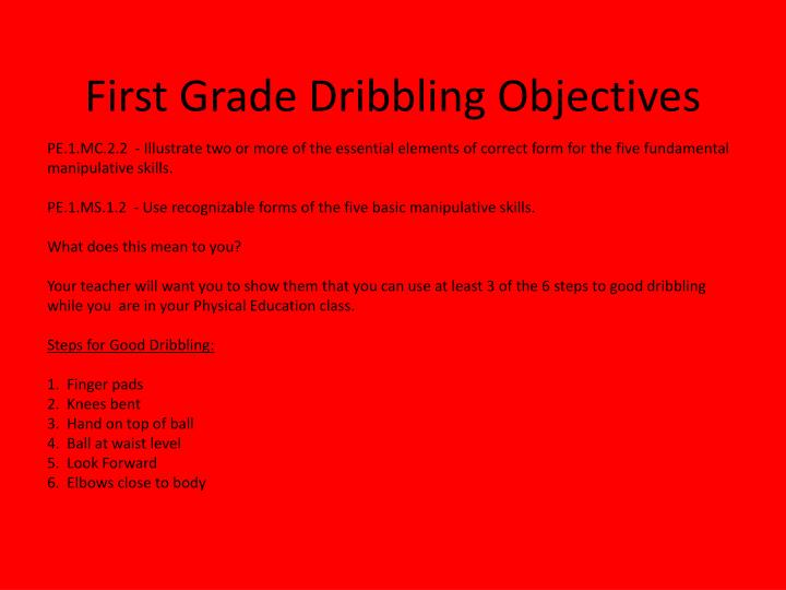 First Grade Dribbling Objectives