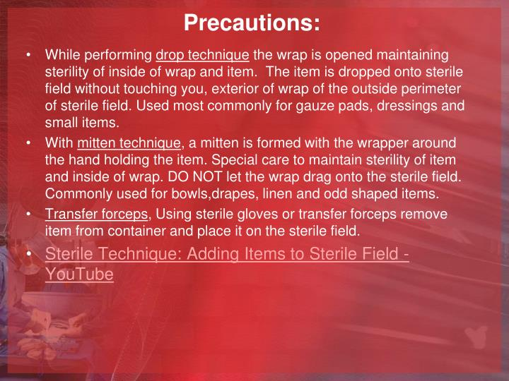 Precautions: