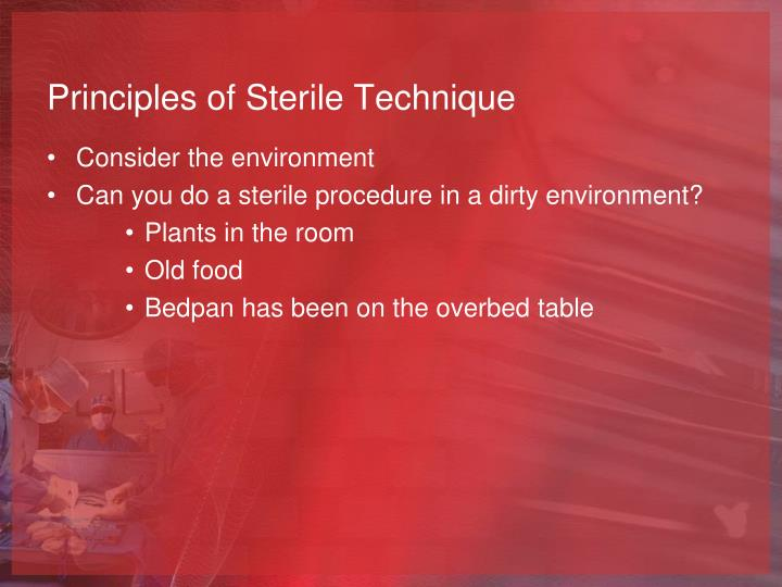 Principles of Sterile Technique