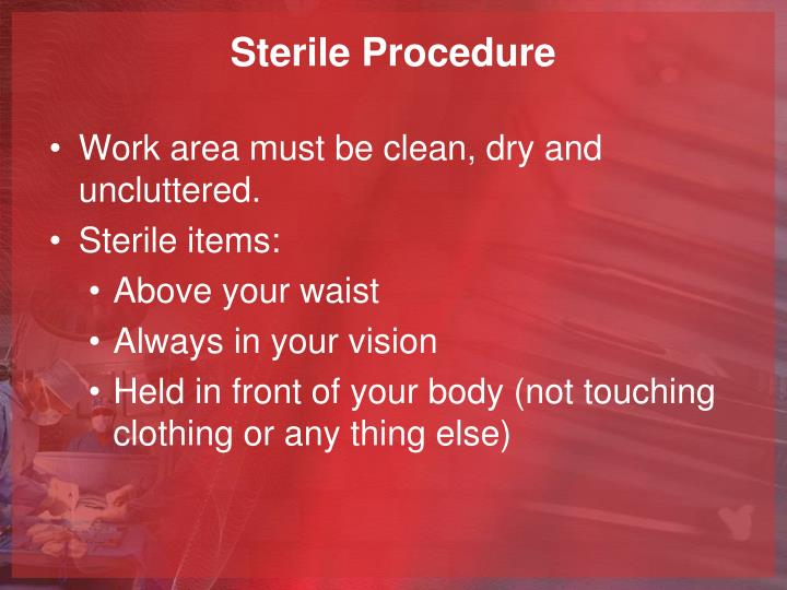 Sterile procedure