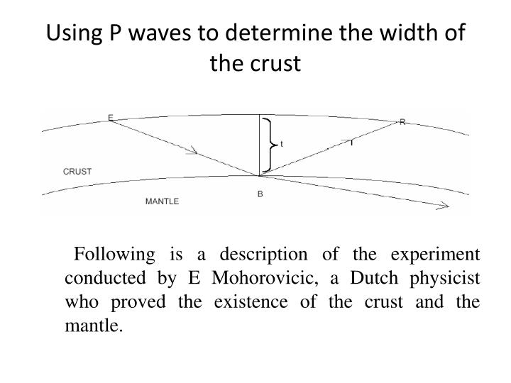 Using P waves to determine the width of the crust