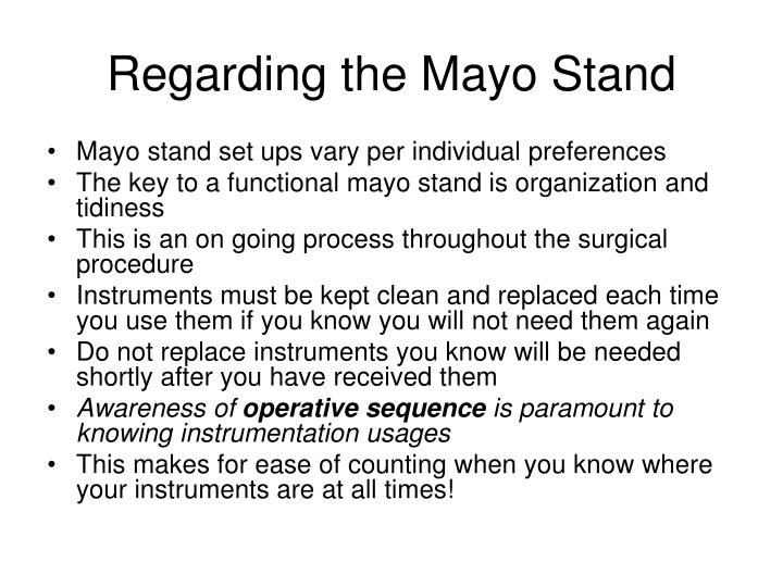Regarding the Mayo Stand