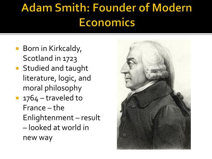 Adam Smith: Founder of Modern Economics