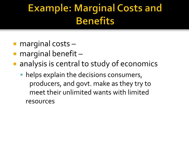 Example: Marginal Costs and Benefits