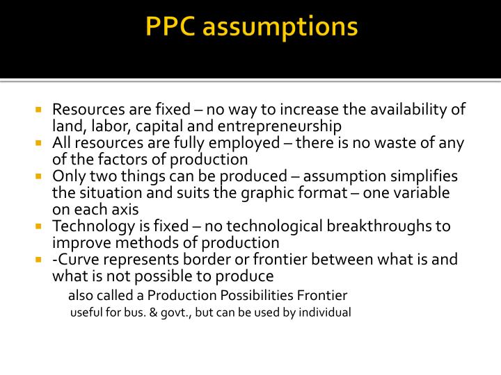 PPC assumptions