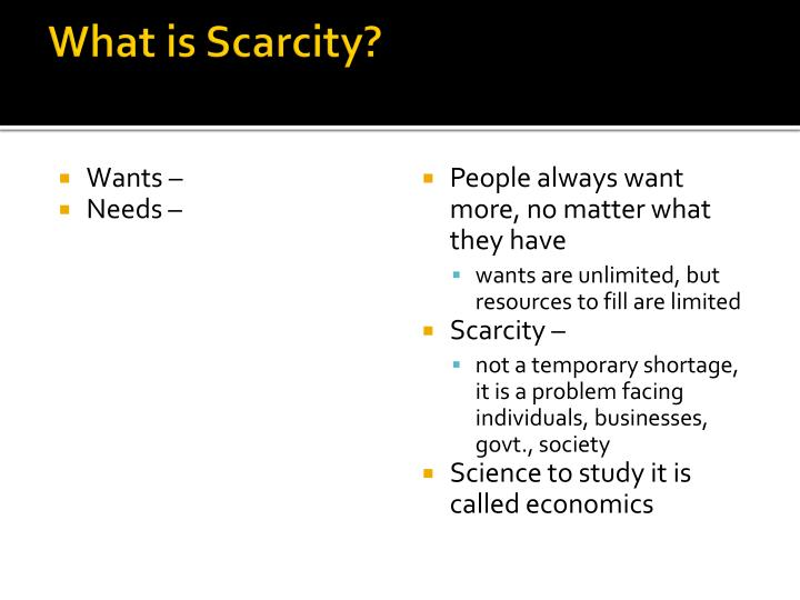What is Scarcity?