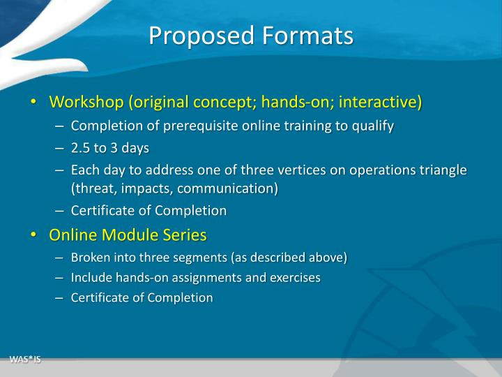 Proposed Formats