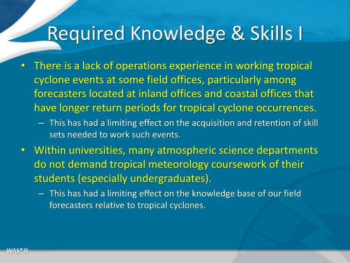 Required Knowledge & Skills I