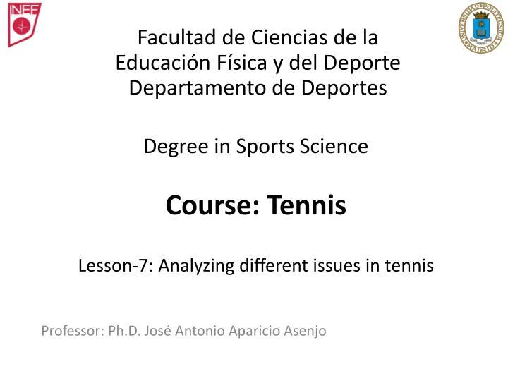 Degree in sports science course tennis lesson 7 analyzing different issues in tennis