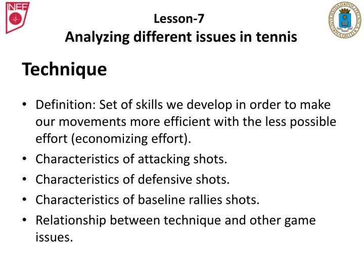 Lesson 7 analyzing different issues in tennis1
