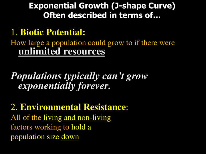 Exponential Growth (J-shape Curve)