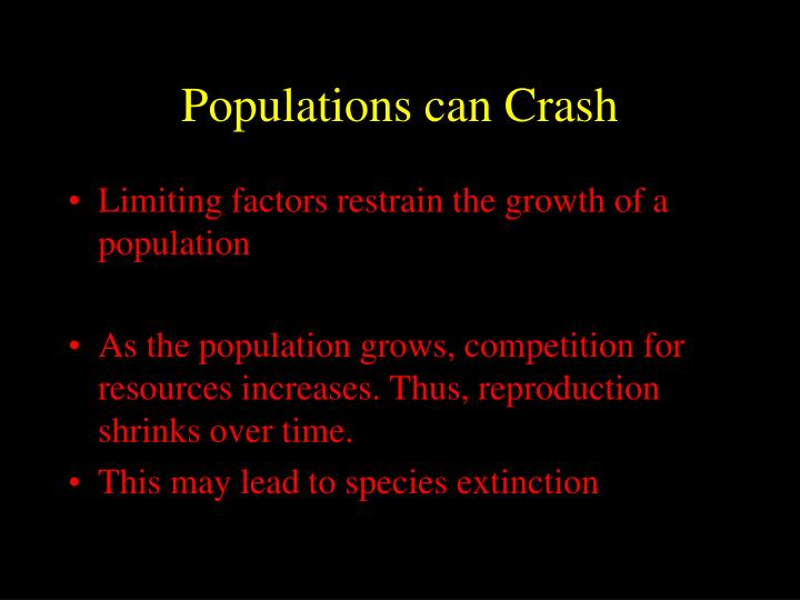 Populations can Crash