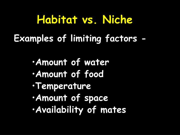 Habitat vs. Niche