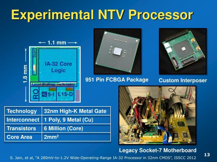 Experimental NTV Processor