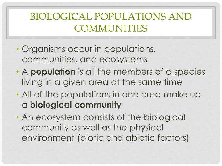 Biological populations and communities