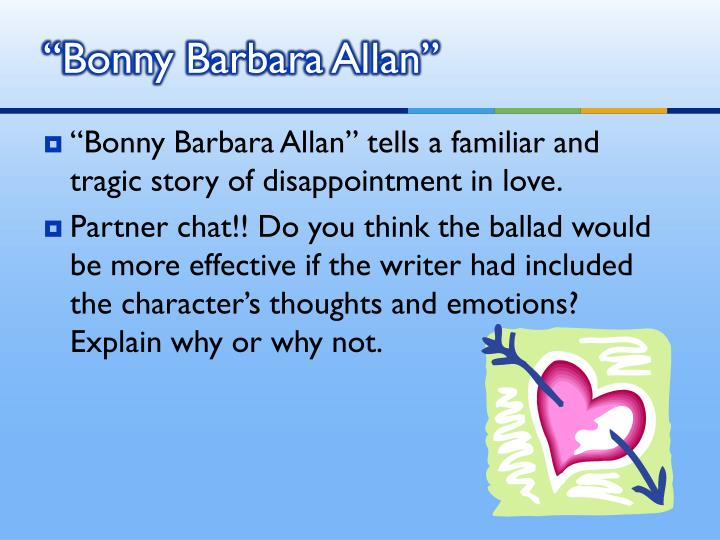 """Bonny Barbara Allan"""