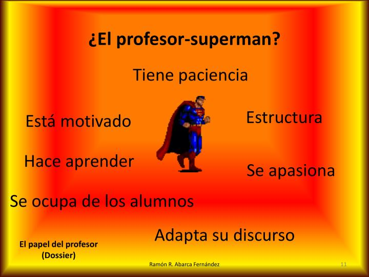 ¿El profesor-superman?