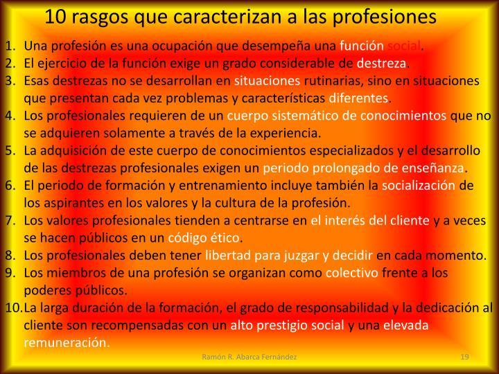 10 rasgos que caracterizan a las profesiones