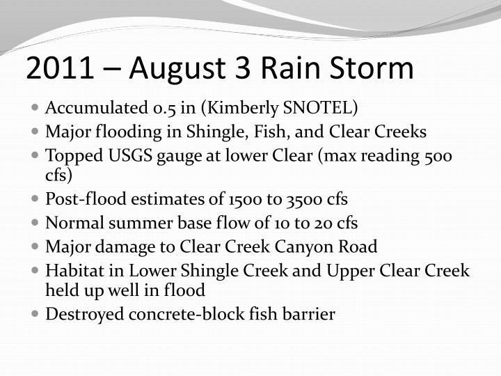 2011 – August 3 Rain Storm
