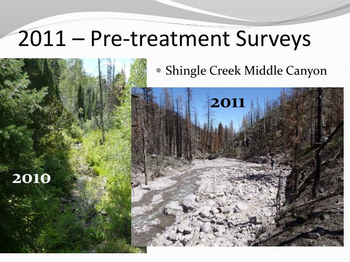 2011 – Pre-treatment Surveys