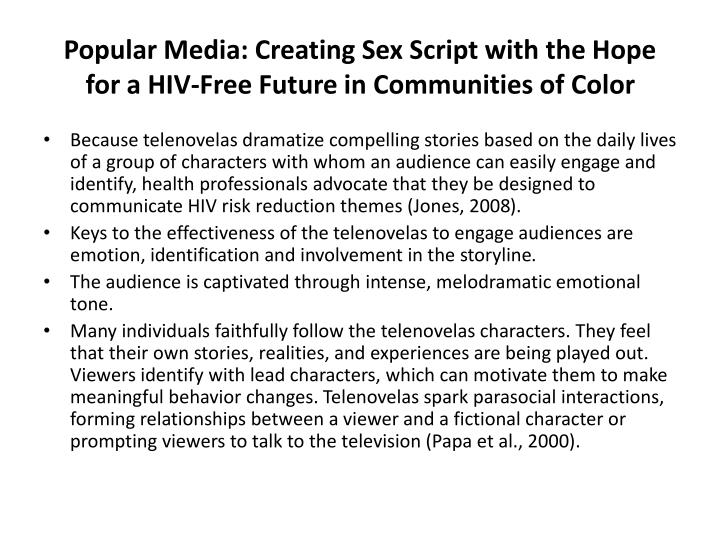 Popular Media: Creating Sex Script with the Hope for a HIV-Free Future in Communities of Color