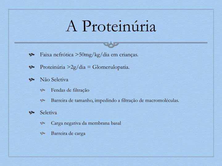 A Proteinúria