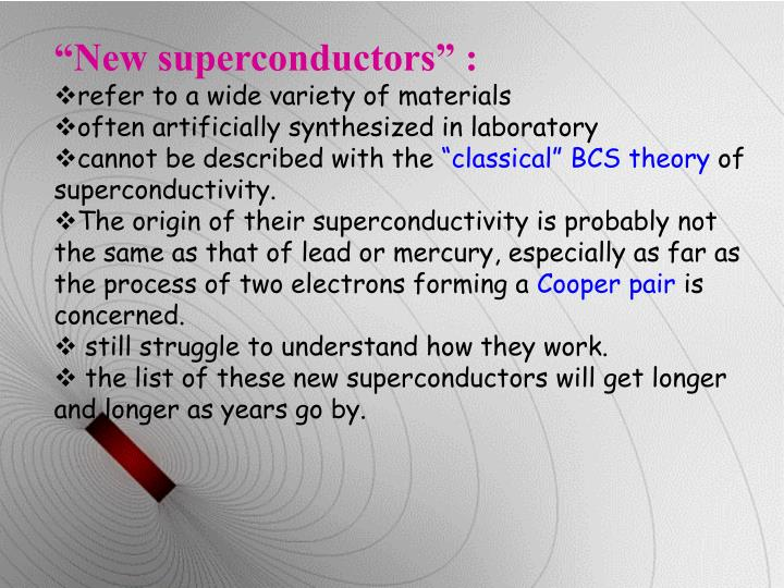 """New superconductors"" :"