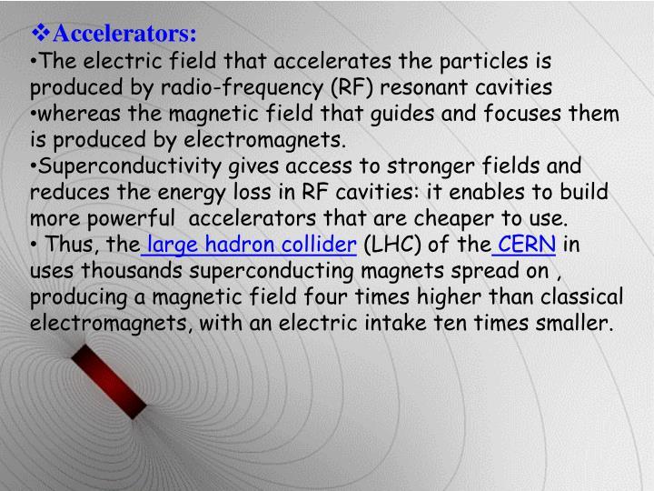 Accelerators: