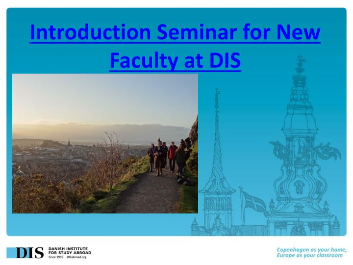 Introduction seminar for new faculty at dis