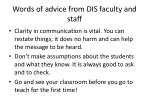 words of advice from dis faculty and staff