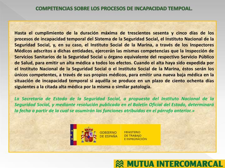 COMPETENCIAS SOBRE LOS PROCESOS DE INCAPACIDAD TEMPOAL.