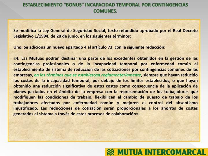 """ESTABLECIMIENTO """"BONUS"""" INCAPACIDAD TEMPORAL POR CONTINGENCIAS COMUNES."""