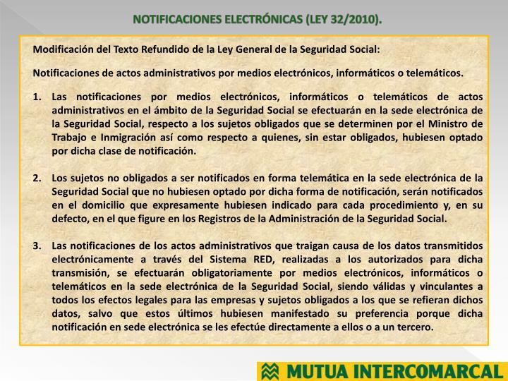 NOTIFICACIONES ELECTRÓNICAS (LEY 32/2010).