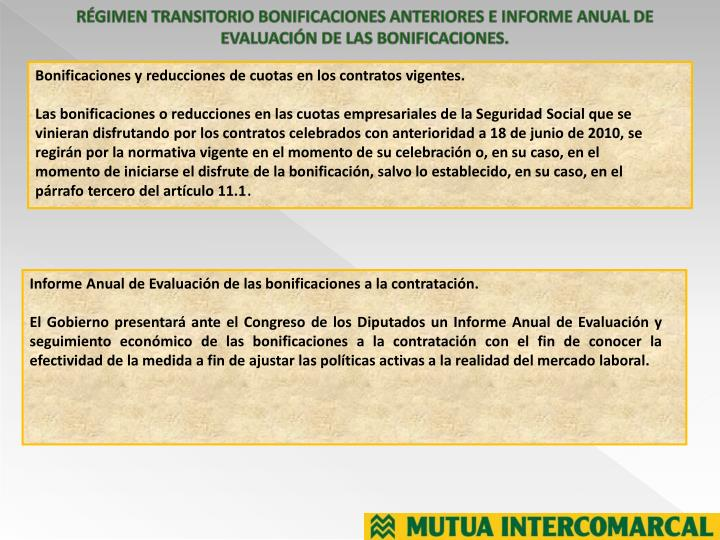 RÉGIMEN TRANSITORIO BONIFICACIONES ANTERIORES E INFORME ANUAL DE EVALUACIÓN DE LAS BONIFICACIONES.