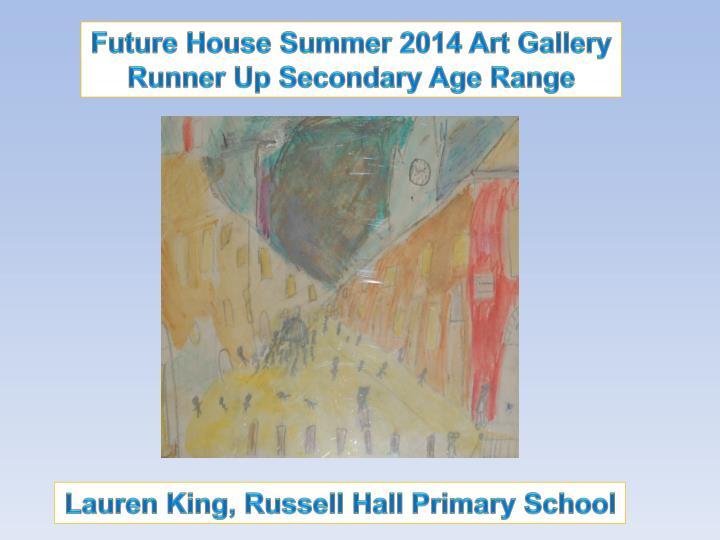 Future House Summer 2014 Art Gallery