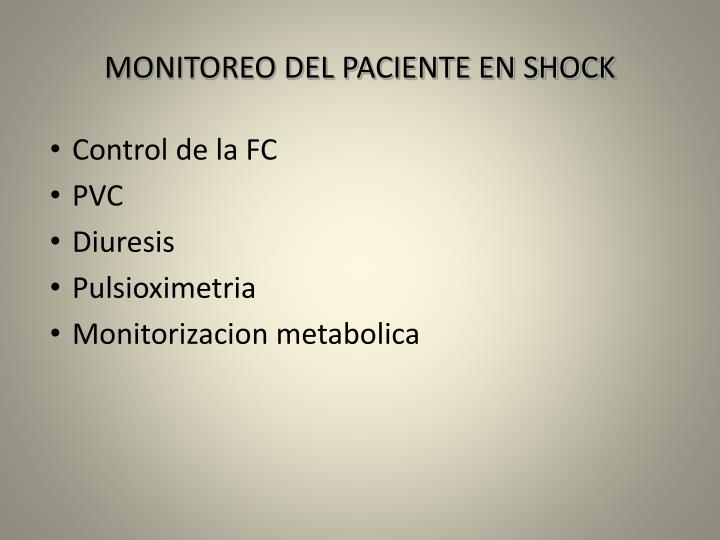 MONITOREO DEL PACIENTE EN SHOCK