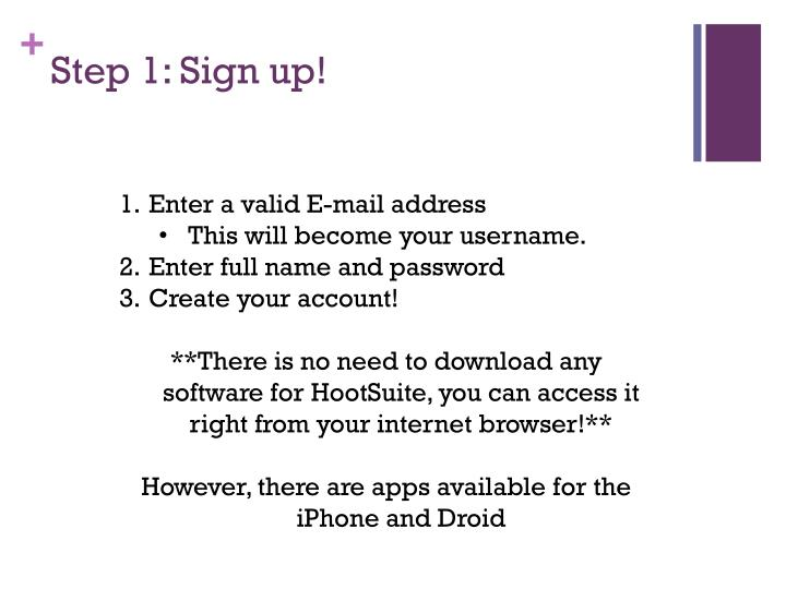 Step 1: Sign up!