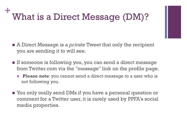 What is a Direct Message (DM)?