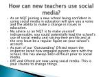 how can new teachers use social media