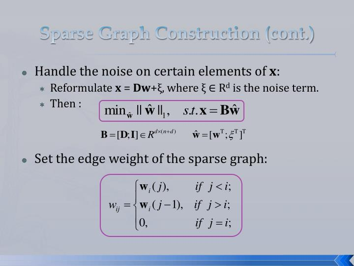 Sparse Graph Construction (cont.)