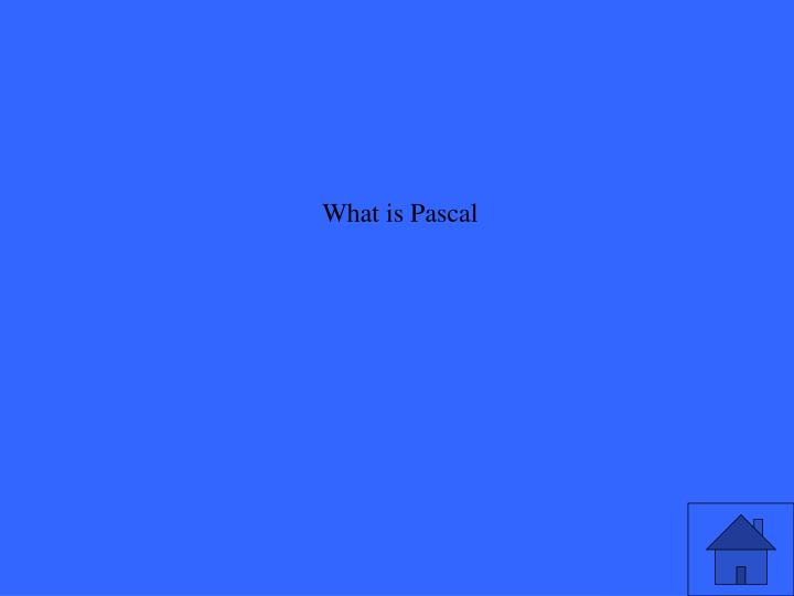 What is Pascal