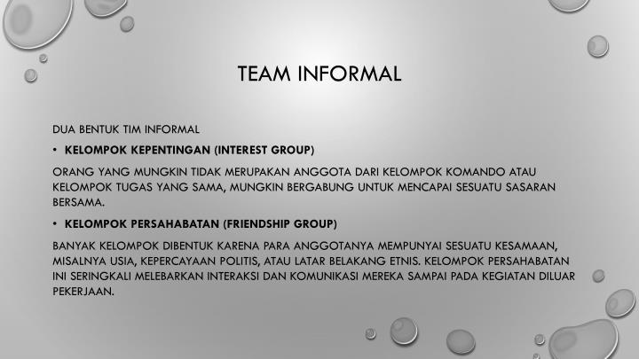 Team informal