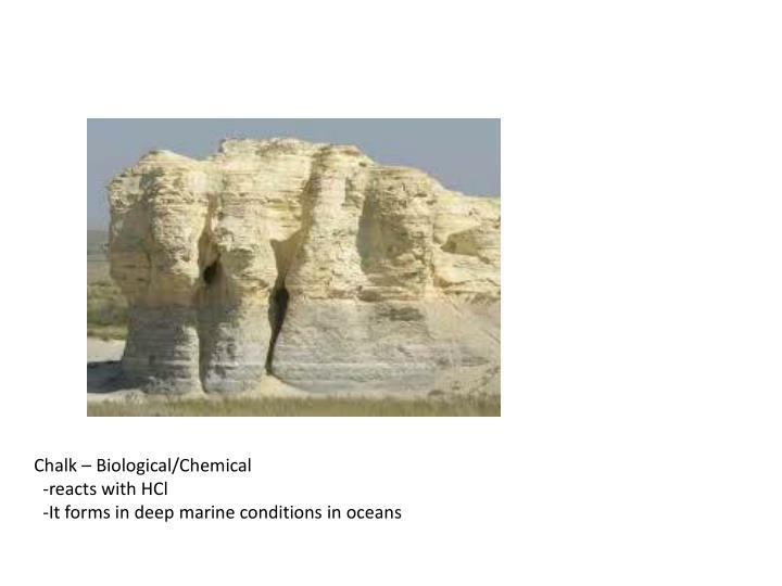 Chalk – Biological/Chemical