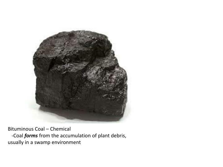 Bituminous Coal – Chemical
