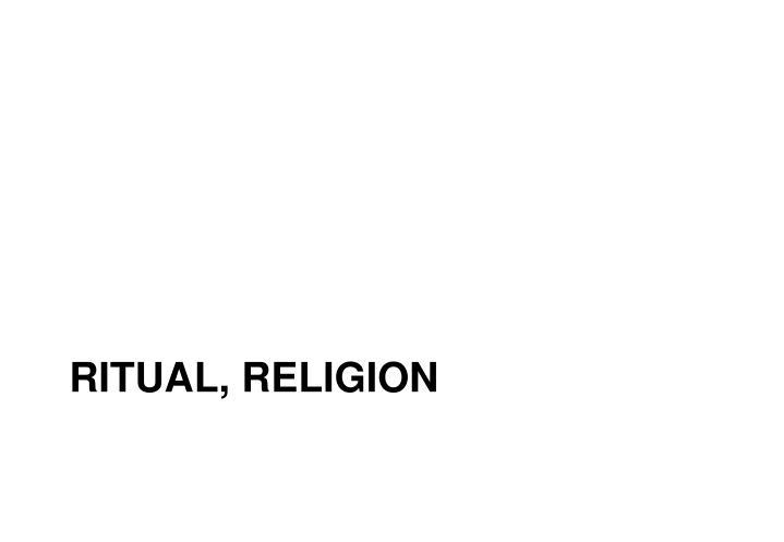 ritual, religion